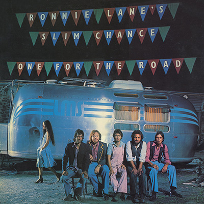 One for the the road Slim Chance Ronnie Lane